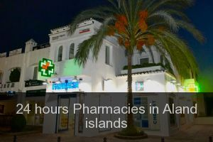24 hours Pharmacies in Aland islands