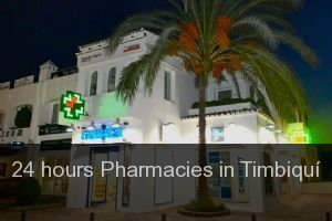 24 hours Pharmacies in Timbiquí