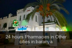 24 hours Pharmacies in Other cities in baranya