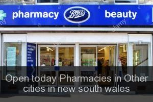 Open today Pharmacies in Other cities in new south wales