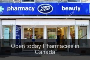 Open today Pharmacies in Canada