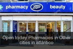 Open today Pharmacies in Other cities in atlántico