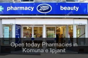 Open today Pharmacies in Komuna e lipjanit