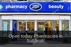 Open today Pharmacies in Sulţānah