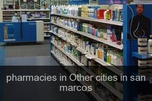 Pharmacies in Other cities in san marcos