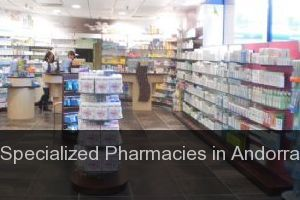 Specialized Pharmacies in Andorra