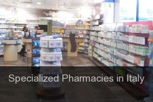 Specialized Pharmacies in Italy